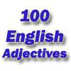 100 английских прилагательных. Английский словарь - как выучить быстро и бесплатно