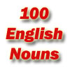 100 английских существительных. Английский словарь - как выучить быстро и бесплатно